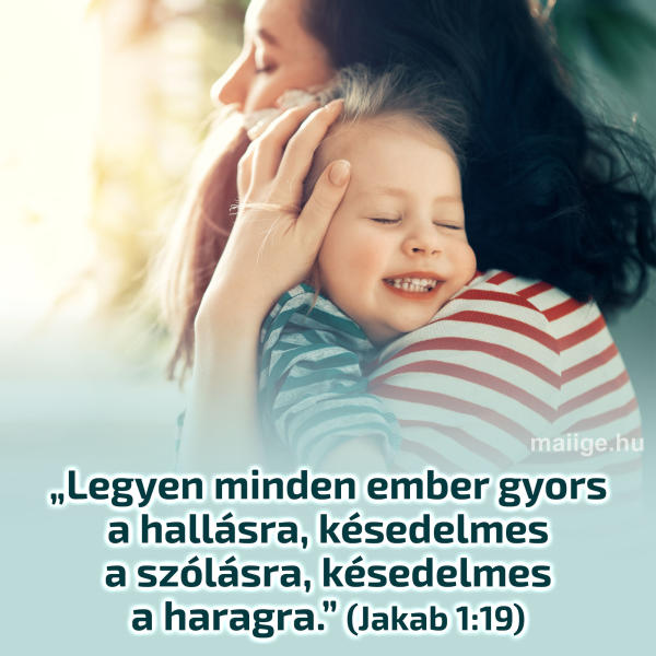(Jakab 1:19)